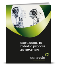 CXO'S Guide to Robotic Process Automation (RPA)